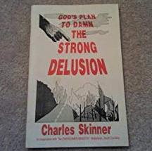 Strong Delusion, Gods Plan to Damn