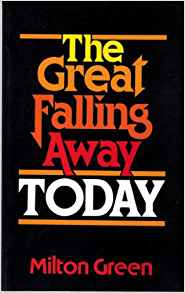 The Great Falling Away Today