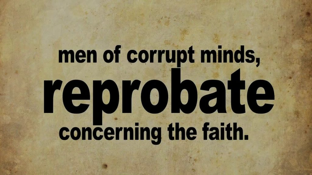 Reprobate Concerning the Faith