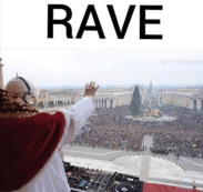 Pope Rave
